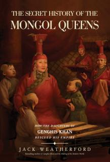 Жак Уэтерфорд - The secret history of the MONGOL QUEENS