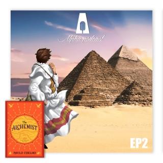 """Alpha Podcast - Episode 2: """"Алхимич"""" буюу завь боомтод хүлэгдэх гэж бүтээгдээгүйн үлгэрлэл"""