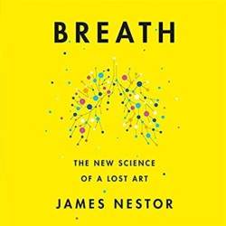 Unlock Podcast Episode #114: Breath by James Nestor