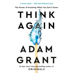 Unlock Podcast Episode #105: Think Again by Adam Grant