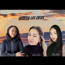 05. Quarter-life crisis