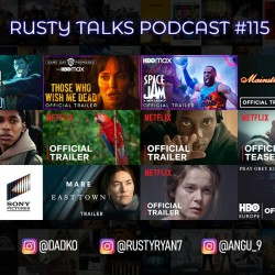Rusty Talks Podcast #115 - SO MANY TRAILERS, news and AWARDS SEASON!