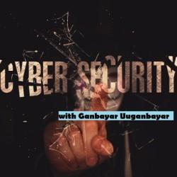 Мэдээллийн/Кибер Аюулгүй Байдал