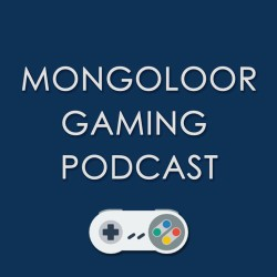 Mongoloor Gaming Podcast